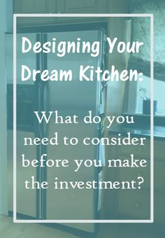 Your Dream Kitchen: What to consider before you begin remodeling your kitchen. Resources and ideas of changes to consider #HouseExperts AD