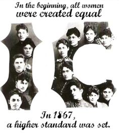 Pi Beta Phi: In the beginning, all women were created equal. In 1867, a higher standard was set! #ICsorosis #piphi #pibetaphi