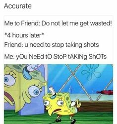 """22 Classic Spongebob Memes In Honor Of Stephen Hillenburg - Funny memes that """"GET IT"""" and want you to too. Get the latest funniest memes and keep up what is going on in the meme-o-sphere. Drunk Memes, Funny Spongebob Memes, Funny Relatable Memes, Dankest Memes, Funny Jokes, Funniest Memes, Spongebob Chicken Meme, Funny Alcohol Memes, Mocking Spongebob Meme"""