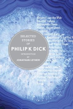 Selected Stories of Philip K. Dick / Philip K. Dick, Jonathan Lethem