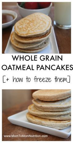 An easy and easy and healthy recipe for whole wheat oatmeal pancakes. Make a big batch, freeze, then reheat for busy mornings! @MomNutrition