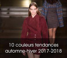 10 couleurs tendances automne-hiver 2017-2018 (avec des idées shopping en  fin d article) – Taaora – Blog Mode, Tendances, Looks 59728e8c428