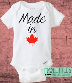 Made In Canada Baby Onesie  I Am Canadian Baby by MayLittles