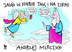 """""""Jako w niebie tak i na ziemi"""" Andrzej Mleczko Published by Wydawnictwo Iskry 2012"""