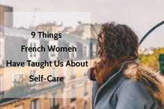 9 Things French Wome