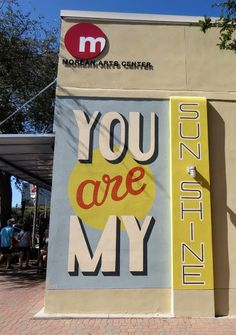 You are my sunshine street art in St. Petersburg, Florida