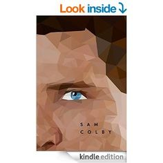 Sam Colby (The Return, Book 2) - Kindle edition by S. B. Hadley Wilson. Literature & Fiction Kindle eBooks @ Amazon.com.
