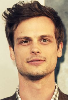 Matthew Gray Gubler. Hes so beautiful and not just because of his looks but because of his personality.