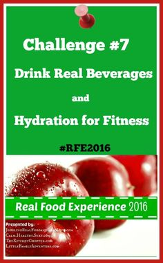RFE Challenge #7 Drink Real Beverages and Hydration for Fitness TKC