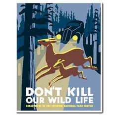 www.theparksco.com: SALE! WPA 'DON`T KILL OUR WILDLIFE' POSTER