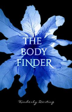 The Body Finder (Body Finder #1) - Kimberly Derting