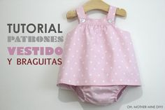 Tutorial y patrones de costura: vestido y braguitas para bebé
