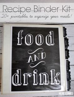 Recipe Binder Kit with free printables! Get your meal planning organized with this stylish chalkboard themed recipe binder kit!