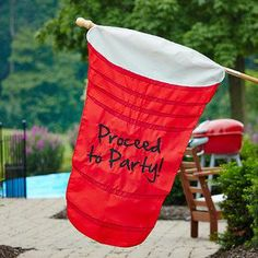 Proceed to Party // red cup flag... hilarious!