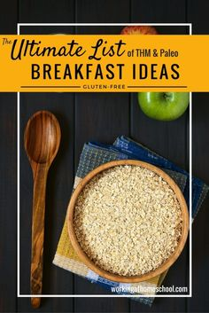 A BIG list of breakfast ideas for THM and Paleo fans! I really needed a go-to…