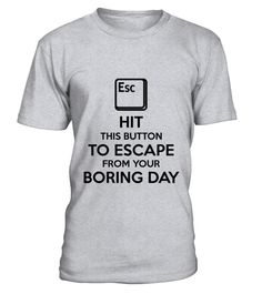 # Escape Button T-Shirt .  Escape Button T-Shirt  HOW TO ORDER: 1. Select the style and color you want: 2. Click Reserve it now 3. Select size and quantity 4. Enter shipping and billing information 5. Done! Simple as that! TIPS: Buy 2 or more to save shipping cost!  This is printable if you purchase only one piece. so dont worry, you will get yours.  Guaranteed safe and secure checkout via: Paypal | VISA | MASTERCARD