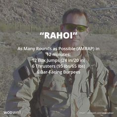 """""""Rahoi"""" WOD - As Many Rounds as Possible (AMRAP) in 12 minutes: 12 Box Jumps (24 in/20 in); 6 Thrusters (95 lbs/65 lbs); 6 Bar-Facing Burpees"""