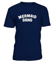 Mermaid Gang  #gift #idea #shirt #image #music #guitar #sing #art #mugs #new #tv #cool  #girlfriend #woman #girl #wife