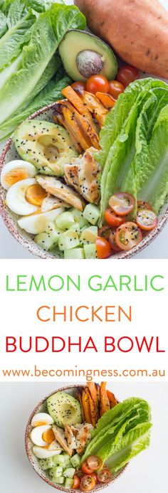 Lemon Garlic Chicken Buddha Bowl which includes my awesome baked garlic butter sweet potato fries. Clean Recipes, Paleo Recipes, Cooking Recipes, Yummy Recipes, Recipies, Lunch Recipes, Healthy Cooking, Healthy Snacks, Healthy Eating