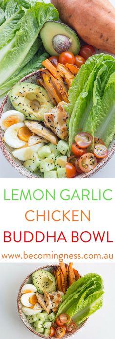 Lemon Garlic Chicken Buddha Bowl #justeatrealfood #becomingness
