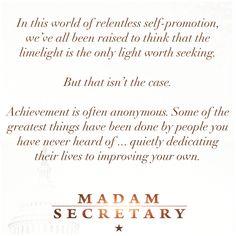 Achievement is often anonymous.  #madamsecretary