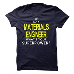 I'm A MATERIALS ENGINEER T-Shirts, Hoodies. VIEW DETAIL ==►…