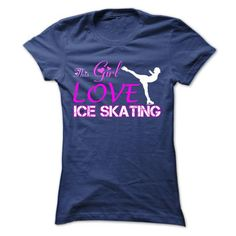 Awesome Tee This Girl Love Ice Skating T shirts