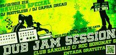 NaviDub jam session festival 25-12-12 free entry con copa de cava de regalo, sala sándalo