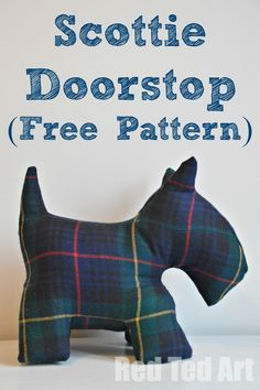 Scottie Doorstop Sewing Pattern - what a cutie! Would make a cute gift too