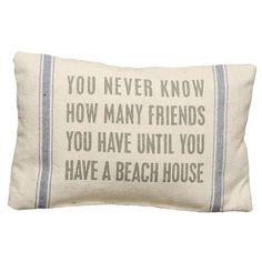 Beach House Pillow.