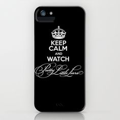 Keep Calm And Watch Pretty Little Liars - PLL iPhone & iPod Case by swiftstore - $35.00