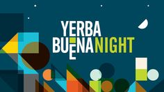 Yerba Buena Night San Francisco