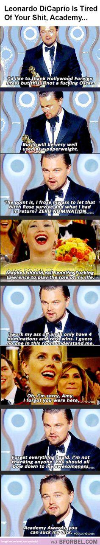 Leonardo Dicaprio Is Sick Of The Awards Academy…