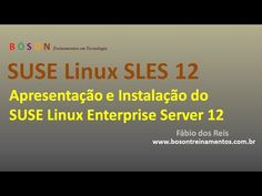 #SUSE #Linux Enterprise Server 12 (SLES) - Apresentação e Instalação - YouTube #sles