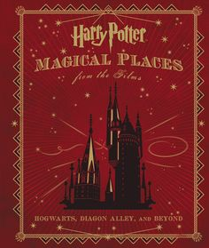 New Book! :D Release Date: May 12, 2015   Harry Potter: Magical Places from the Films: Hogwarts, Diagon Alley, and Beyond by Jody Revenson (Author)  A comprehensive and delightful look at Hogwarts, Diagon Alley, The Burrow, Azkaban prison and all of the memorable places, both loved and feared, that brought the Harry Potter movies to life—a keepsake treasury bound in a debossed leatherette case and featuring a removable poster and interactive booklet.