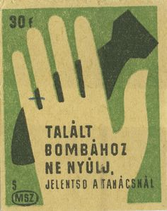 hungarian matchbox label by maraid with image of hand & missile Vintage Labels, Vintage Posters, Retro Posters, Book Labels, Matchbox Art, Cool Posters, Movie Posters, Illustrations And Posters, Budapest