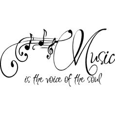 QUOTE-Music is the voice of the soul-special buy any 2 quotes and get a 3rd quote free of equal or lesser value found on Polyvore
