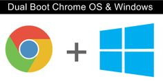 How To Dual Boot Chrome OS And Windows 7/8/10 Android Web, Computer Tips, Chrome, Tutorials, Hacks, Windows, Learning, Logos, Studying