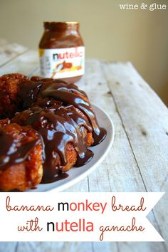 Wine and Glue: Banana Monkey Bread with Nutella Ganache. for me minus the nutella Köstliche Desserts, Delicious Desserts, Dessert Recipes, Yummy Food, Tasty, Nutella Recipes, Banana Recipes, Nutella Rolls, Ripe Banana Recipe