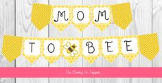 INSTANT DOWNLOAD! Polka Dot Mom To Bee baby shower banner.  Includes all letters to form the words MOM TO BEE, two flags with polka dots, and