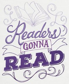 Readers Gonna Read Embroidered Waffle Weave Hand/Dish Towel IMPORTANT: If you do not specify a color for the TOWEL from the list below, a WHITE flour sack hand towel will be used! I Love Books, Good Books, Books To Read, My Books, Book Memes, Book Quotes, Urban Threads, I Love Reading, Reading Books