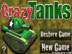 Crazy Tanks  Android Game - playslack.com , a funny game in which you should direct an atomic tank. combat to foes, accumulate bonuses and wreck towers.