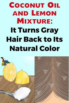 Ingredients: organic coconut oil (the amount will depend on the length of your hair) 3 teaspoons organic lemon juice, freshly squeezed Instructions: