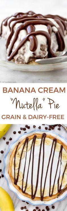 Nutella Banana Cream Pie (grain-free, gluten-free, dairy-free options)
