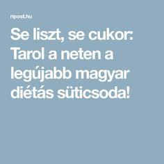 Se liszt, se cukor: Tarol a neten a legújabb magyar diétás süticsoda!