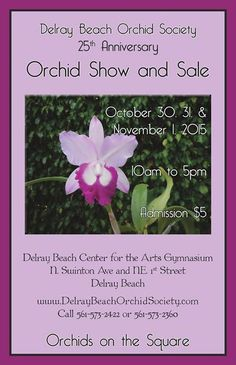 A great orchid show and sale in a great town.