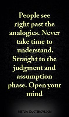 People see right past the analogies. never take time to understand. straight to…
