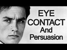 Persuasive Eye Contact | Men's Eyes & Power Projection | Eye Contact and Persuasion (via @antoniocenteno)