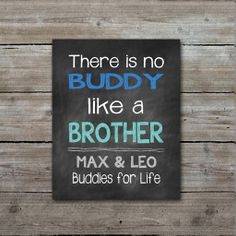 Chalkboard sign, Chalkboard printable, There is no buddy like a brother, brother quote, nursery art on Etsy, $9.00
