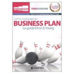 Come si prepara un business plan. La guida Ernst & Young.